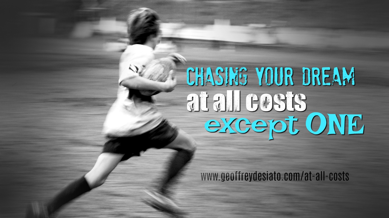 Chasing Your Dream at all costs except one | Convictions | Integrity