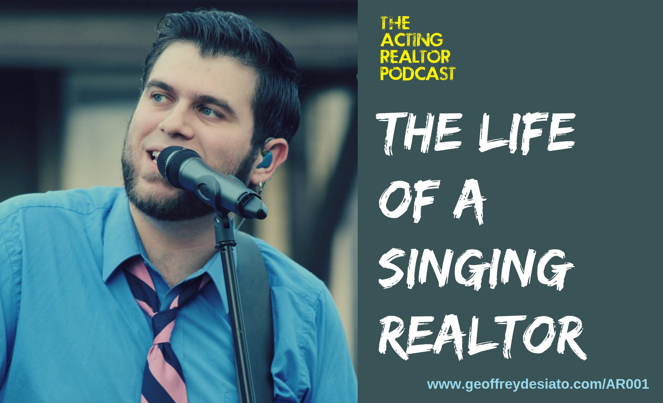 The Life of a Singing Realtor