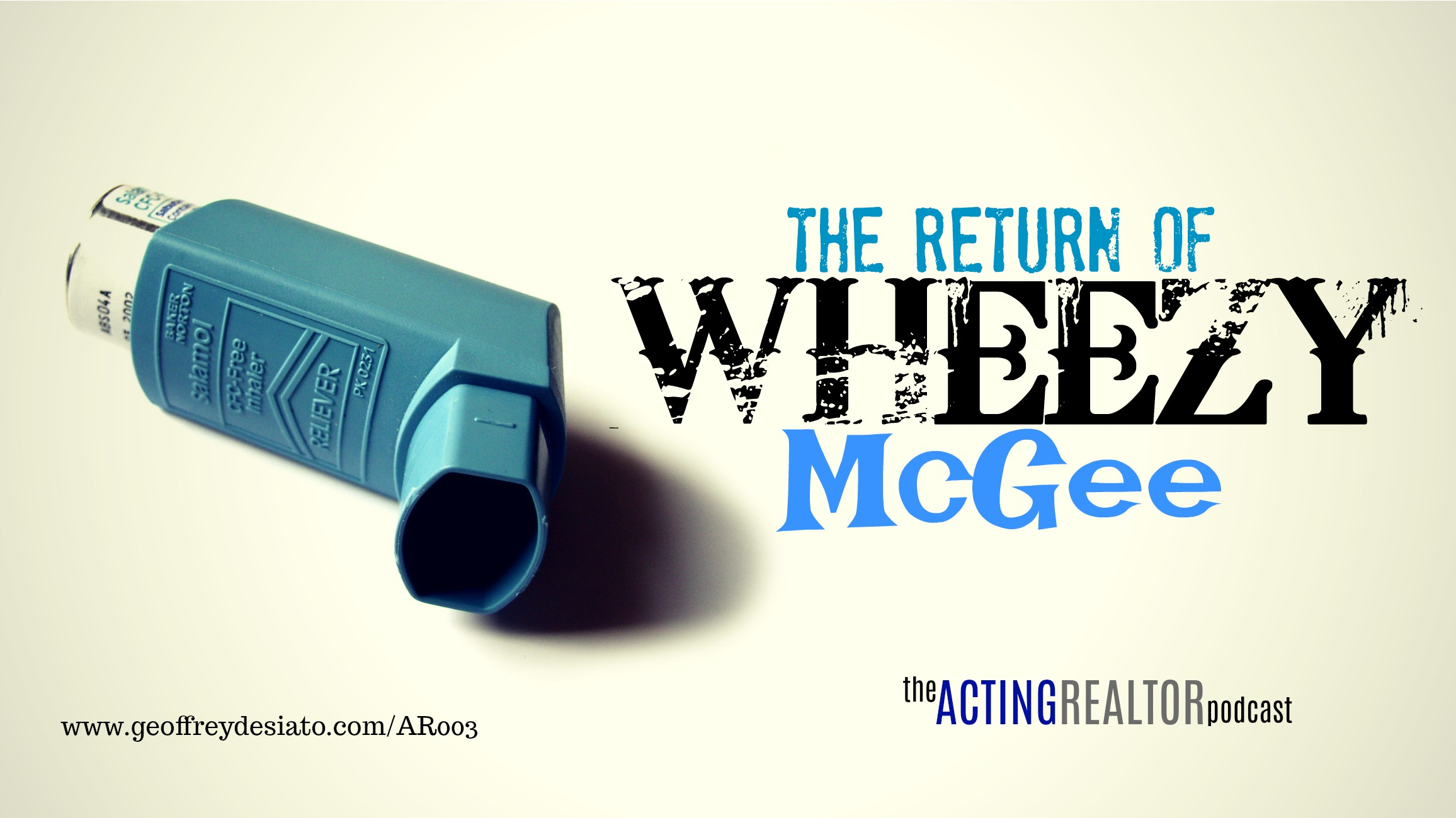 The Return of Wheezy McGee