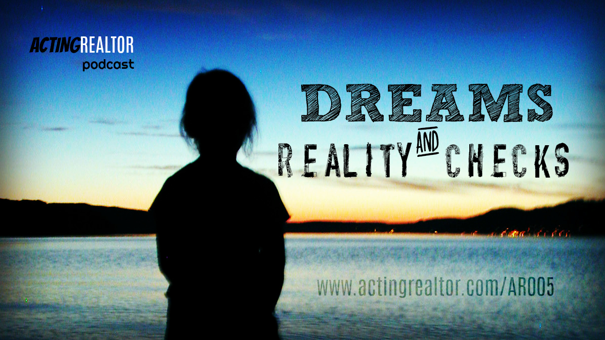 Dreams & Reality Checks